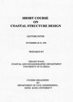 Short course on coastal structure design: lecture notes November 28-30, 1996