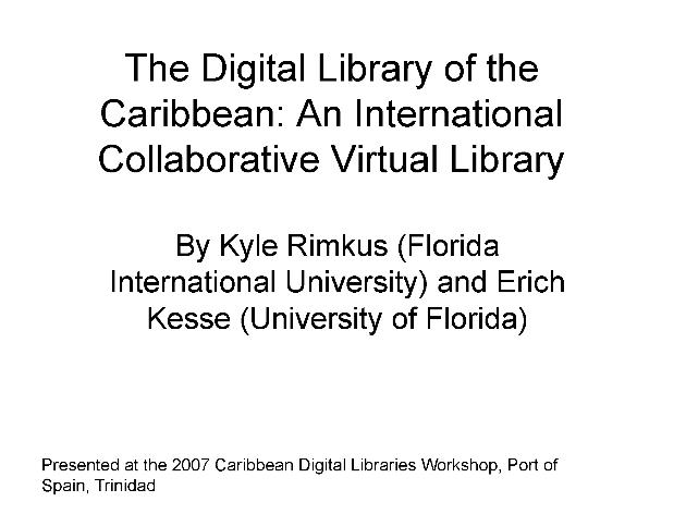 The Digital Library of the Caribbean (presentation) - Page 1