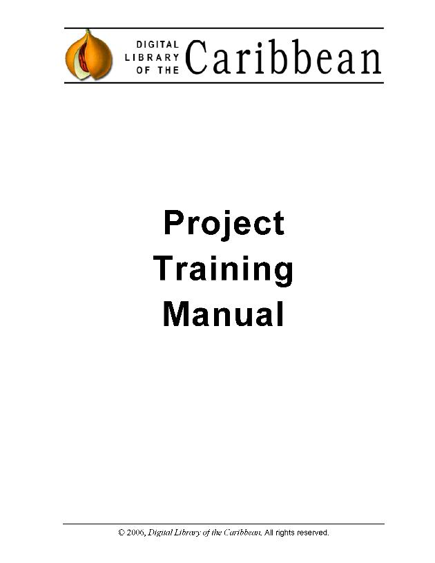Digital Library of the Caribbean (dLOC) Digitization Manual - Page 1