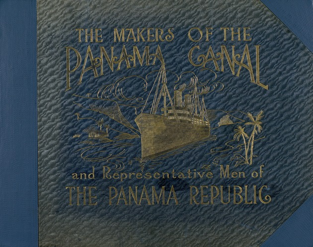The Makers of the Panama Canal - Front Cover 1