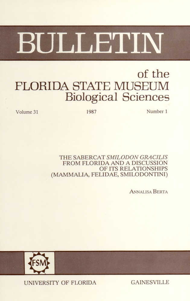 The sabercat Smilodon gracilis from Florida and a discussion of its relationships (Mammalia, Felidae, Smilodontini) - Page i