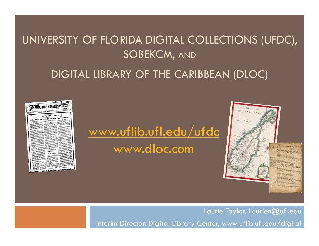 UF Digital Collections, SobekCM and the Digital Library of the Caribbean - Page 1