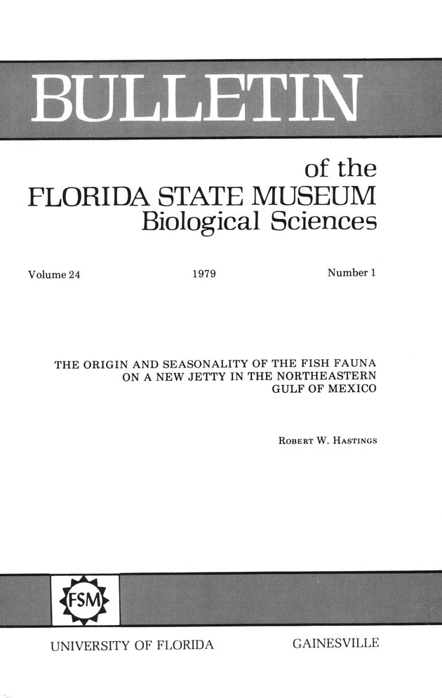 The Origin and seasonality of the fish fauna on a new jetty in the northeastern Gulf of Mexico - Front Cover