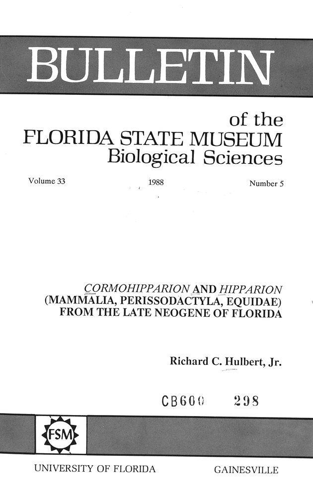 Cormohipparion and Hipparion (Mammalia, Perissodactyla, Equidae) from the Late Neogene of Florida - Front Cover