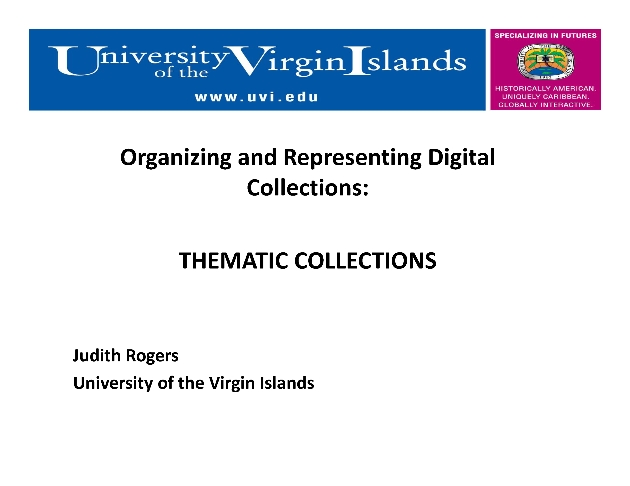 IT-SIG Presentation ; Sub-Theme 3. Organization and Representation of Information ; Organizing and Representing Thematic Collections through evidence-based practices ( Presentation slides with notes) - Page 1