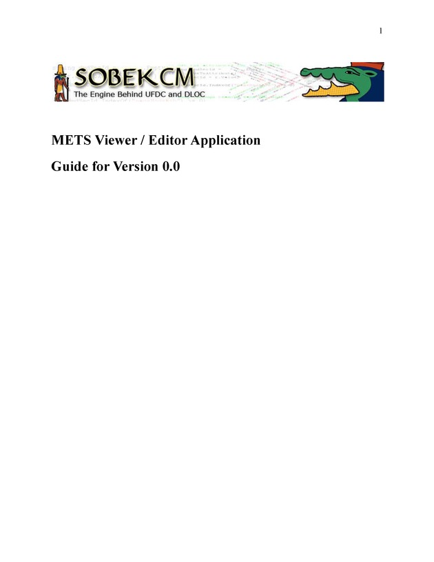 SobekCM METS Viewer / Editor Application Guide - Page 1