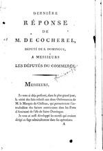 Derniere response de M. de Cocherel, depute de S. Domingue, a Messieurs les Deputes du Commerce: M. de Cocherel, 16p,