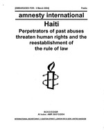Haiti; Perpetrators of past abuses threaten human rights and reestablishments of the rule of law,