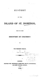 Hist. of the Is. of S.Domingo, from Discovery by Columbus to Pres. Period, by James Barskeet, London, 1818 (BCL-Williams Mem.Eth.Col.Cat. #545)