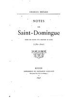 Notes sur Saint-Domingue, tirees des papiers d'un armateur du Harve, by Charles Breard, Rouen, 1893. (BCL-Williams Mem.Eth.Col.Cat. #550)
