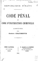 Code pénal et Code d'instruction criminelle, annotés par Gustave Chaumette: 3 p. l., 122, 127 p.