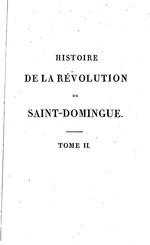 Histoire de la révolution de Saint-Domingue, depuis le commencement des troubles, jusqu'a à la prise de …Anglais, by M. Dalmas, Paris, 1814. (BCL-Williams Mem.Eth.Col.Cat. #557)
