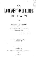 De l'organisation judiciaire en Haïti