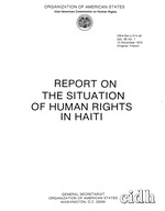 Report on the situation of human rights in Haiti. Organization of American States, Inter-American Commission on Human Rights, ii, 81 p. ; 28 cm