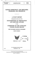 Haaitian Democracy & Refugees, problems & prospects, senate hearing, xiii=34p