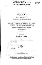 The hurricanes in Haiti, disasteer & recovery, House hearing, Sept. 23, 2008, iii+86p