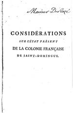 Considérations sur l'état présent de la colonie française de Saint-Domingue
