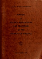 Manual of policies, regulations and procedures of the Division of Schools
