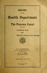 Report of the Health Department of the Panama Canal for the calendar year ...