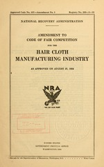 Amendment to code of fair competition for the hair cloth manufacturing industry