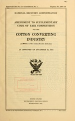 Amendment to supplementary code of fair competition for the cotton converting industry (a division of the cotton textile industry)