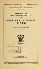 Amendment to code of fair competition for the bedding manufacturing industry as approved on July 27, 1934