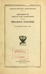 Amendment to Code of fair competition for the trucking industry as approved on May 11, 1935