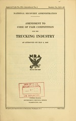 Amendment to Code of fair competition for the trucking industry as approved on May 6, 1935