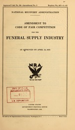 Amendment to code of fair competition for the funeral supply industry as approved on April 13, 1935