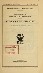 Amendment to code of fair competition for the women's belt industry as approved on February 8, 1935
