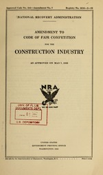 Amendment to code of fair competition for the construction industry as approved on May 7, 1935