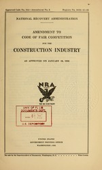 Amendment to code of fair competition for the construction industry as approved on January 10, 1935