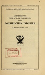 Amendment to code of fair competition for the construction industry as approved on May 9, 1935