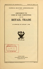 Amendment to code of fair competition for the retail trade as approved on January 2, 1935