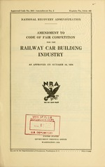 Amendment to Code of fair competition for the railway car building industry as approved on October 19, 1934
