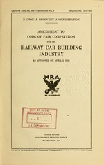 Amendment to Code of fair competition for the railway car building industry as approved on April 2, 1934