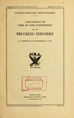 Amendment to Code of fair competition for the trucking industry as approved on September 12, 1934