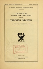 Amendment to Code of fair competition for the trucking industry as approved on September 5, 1934