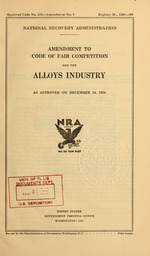 Amendment to code of fair competition for the alloys industry as approved on December 18, 1934