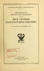 Amendment to code of fair competition for the rock crusher manufacturing industry as approved on November 22, 1934