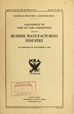 Amendment to code of fair competition for the rubber manufacturing industry as approved on September 1, 1934
