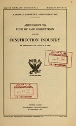 Amendment to code of fair competition for the construction industry as approved on March 5, 1934
