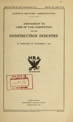 Amendment to code of fair competition for the construction industry as approved on November 6, 1934