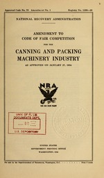Amendment to code of fair competition for the canning and packing machinery industry as approved on January 27, 1934