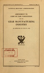 Amendment to code of fair competition for the gear manufacturing industry as approved on June 27, 1934