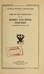 Code of fair competition for the bobbin and spool industry as approved on May 3, 1934