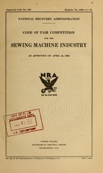 Code of fair competition for the sewing machine industry as approved on April 21, 1934