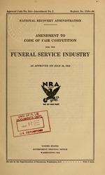 Amendment to code of fair competition for the funeral service industry as approved on July 25, 1934