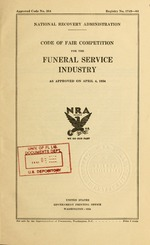 Code of fair competition for the funeral service industry as approved on April 4, 1934