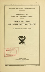 Amendment to code of fair competition for the wholesaling or distributing trade as approved on October 26, 1934